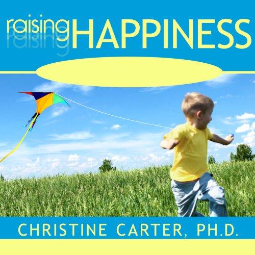 Raising Happiness audiobook cover art