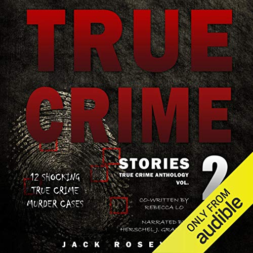True Crime Stories, Volume 2 cover art