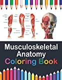 Musculoskeletal Anatomy Coloring Book: Now you can learn and master the muscular system with ease while having fun. Kinesiology of the musculoskeletal ... muscles. Muscle system anatomy coloring book.