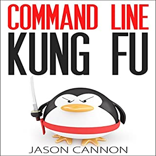 Command Line Kung Fu audiobook cover art
