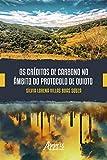 Os Créditos de Carbono no Âmbito do Protocolo de Quioto (Portuguese Edition)