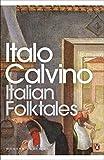 Italian Folktales (Penguin Modern Classics) - Italo Calvino