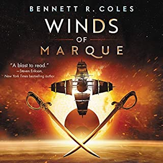 Winds of Marque     Blackwood & Virtue              Written by:                                                                                                                                 Bennett R. Coles                               Narrated by:                                                                                                                                 Steven Brand                      Length: 9 hrs and 33 mins     1 rating     Overall 4.0