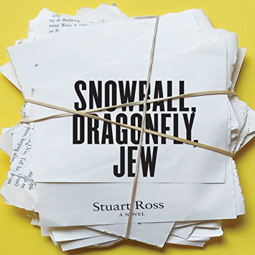 Snowball, Dragonfly, Jew cover art