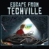 Escape From Techville