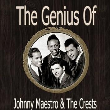 The Genius of Johnny Maestro the Crests