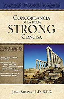 Concordancia de la Biblia Strong Concisa  Spanish Edition