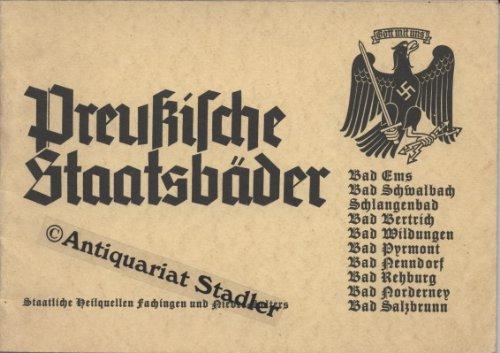 Preußische Staatsbäder. Staatliche Heilquellen Fachingen und Nieder-Selters. [Bad Ems, Bad Schwalbach, Schlangenbad u. a. , Werbeschrift].
