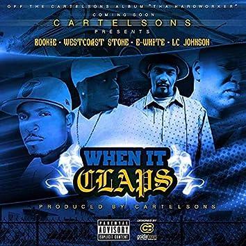 When It Claps (feat. E-White, Bookie, Westcoast Stone & LC Johnson)