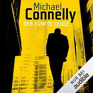 Der fünfte Zeuge                   Autor:                                                                                                                                 Michael Connelly                               Sprecher:                                                                                                                                 Oliver Siebeck                      Spieldauer: 16 Std. und 40 Min.     329 Bewertungen     Gesamt 4,4