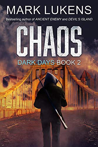 Chaos: Dark Days Book 2: A post-apocalyptic series by [Mark Lukens]