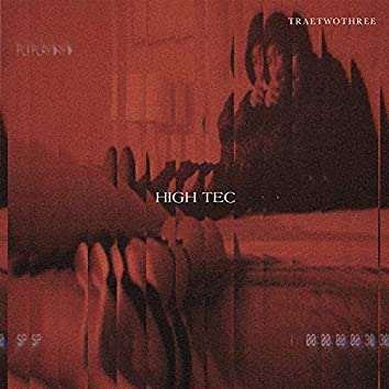 High Tec (feat. TRAETWOTHREE)