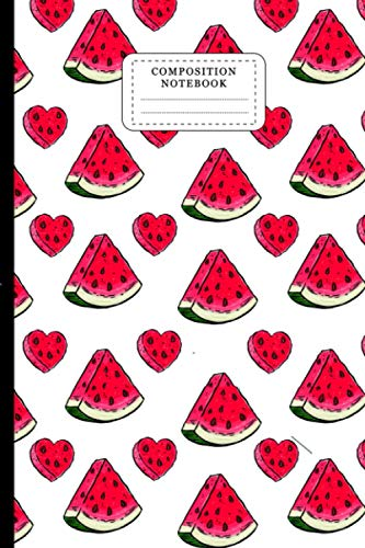 Watermelon Composition Notebook: Watermelon Slices And Hearts College Ruled Lined Paper Writing Journal. Personalized Watermelon