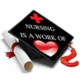 Tassel Toppers Nursing is a Work of Heart Grad Cap Decorated Grad Caps