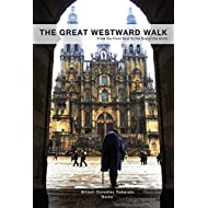 The Great Westward Walk: From the Front Door to the End of the Earth
