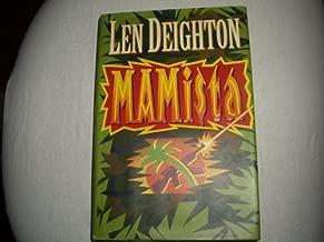 Mamista. [First Edition] by Len Deighton (1991-01-01)
