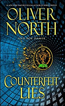 Counterfeit Lies by [Oliver North, Bob Hamer]