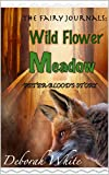 The Fairy Journals: Wild Flower Meadow: Peter-Blood's Story