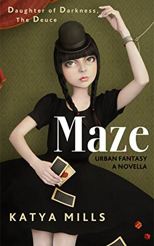 Maze (Daughter of Darkness Book 2)