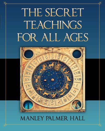 The Secret Teachings for All Ages