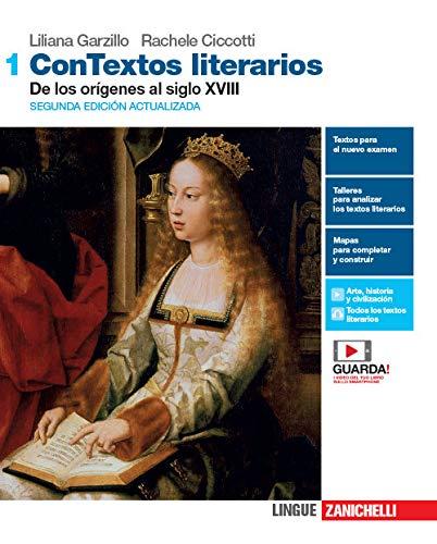 ConTextos literarios. Per le Scuole superiori. Con e-book. Con espansione online [Lingua spagnola]: Vol. 1