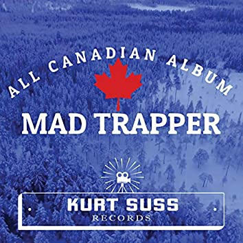 All Canadian Album - Mad Trapper