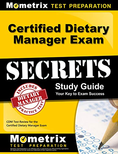 Compare Textbook Prices for Certified Dietary Manager Exam Secrets Study Guide: CDM Test Review for the Certified Dietary Manager Exam Pap/Psc St Edition ISBN 9781609712938 by CDM Exam Secrets Test Prep Team