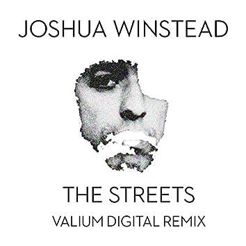 The Streets (Valium Digital Remix)