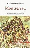 MONTSERRAT, A LA VORA DE BARCELONA (CENTELLES)