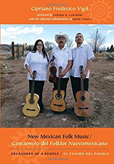 New Mexican Folk Music: Treasures of a People