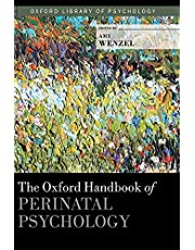The Oxford Handbook of Perinatal Psychology (Oxford Library of Psychology)