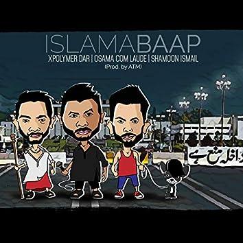 IslamaBaap (feat. Shamoon Ismail & OCL)