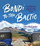 Bondi to the Baltic (English Edition)