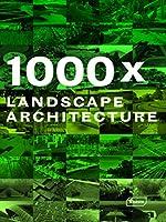 1000x Landscape Architecture (1000 x)
