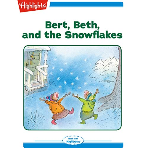 Bert Beth and the Snowflakes cover art