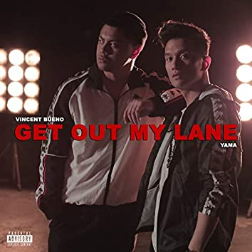 Get Out My Lane