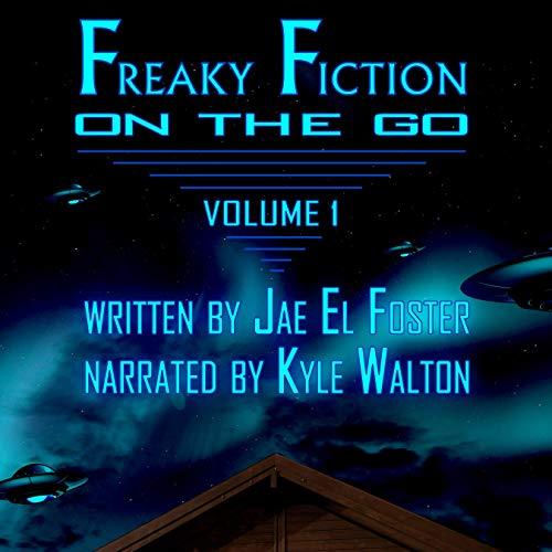 Page de couverture de Freaky Fiction on the Go - Volume 1