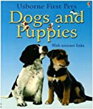 Dogs and Puppies With Internet Links (Usborne First Pets)