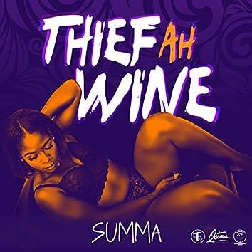 Thief Ah Wine
