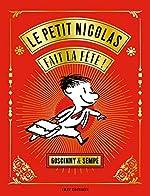 Le Petit Nicolas fait la fête ! de Sempé