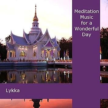 Meditation Music for a Wonderful Day