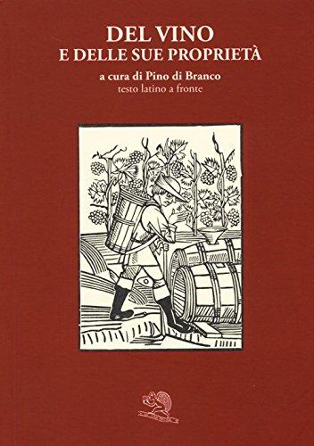 Del vino e delle sue proprietà. Testo latino a fronte