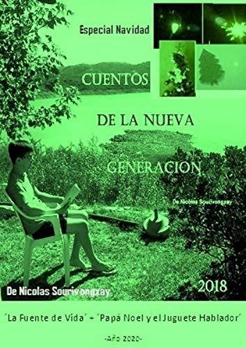 Cuentos de la Nueva Generacion(Especial Navidad)