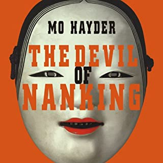 The Devil of Nanking                   By:                                                                                                                                 Mo Hayder                               Narrated by:                                                                                                                                 Josephine Bailey,                                                                                        Simon Vance                      Length: 12 hrs and 43 mins     197 ratings     Overall 4.0