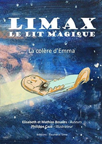 Limax, le lit magique: La colère d'Emma