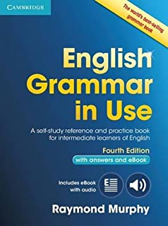 English Grammar in Use Book with Answers and Interactive eBook: Self-Study Reference and Practice Book for Intermediate Le...