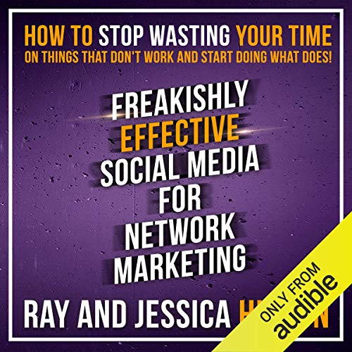 Page de couverture de Freakishly Effective Social Media for Network Marketing