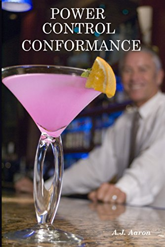 Book: Power, Control, Conformance by A.J. Aaron