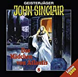 John Sinclair Edition 2000 – Folge 8 – Das Mädchen von Atlantis