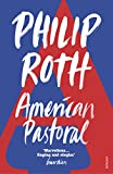 AMERICAN PASTORAL: The renowned Pulitzer Prize-Winning novel